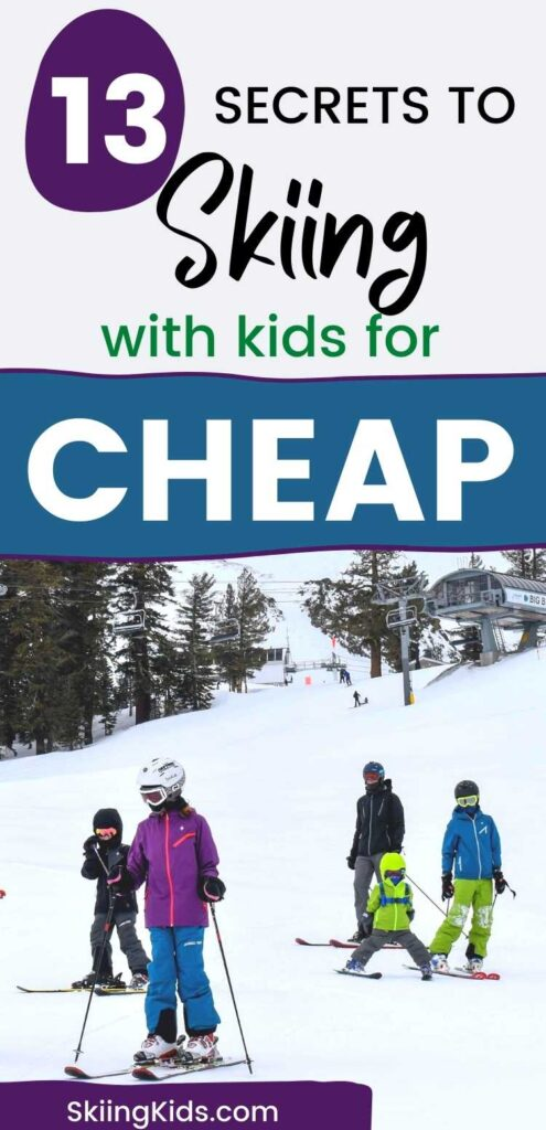 skiing for cheap with kids